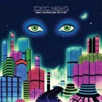 Image of Various Artists - Tokyo Nights: Female J-Pop Boogie Funk 81-88