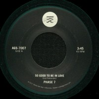 Image of Phase 7 - So Good To Be In Love / Could It Be Love