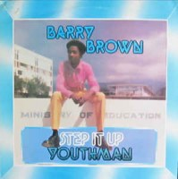 Image of Barry Brown - Step It Up Youthman