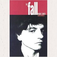Image of Mick Middles & Mark E. Smith - The Fall