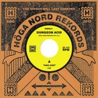 Image of Dungeon Acid - Dog Acid / Sex Beat