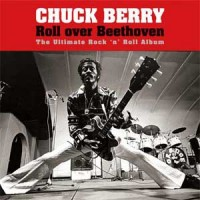 Image of Chuck Berry - Roll Over Beethoven
