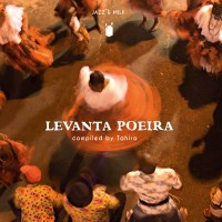 Image of Various Artists - Levanta Poeira (compiled By Tahira)