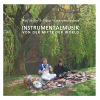 Wolf Müller & Niklas Wandt - Instrumentalmusik Von Der Mitte Der World