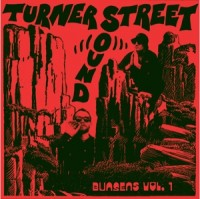 Image of Turner Street Sound - Bunsens Vol. One