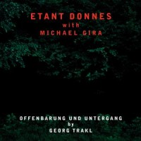 Image of Etant Donnes With Michael Gira - Offenbarung Und Untergang