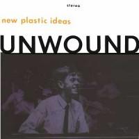 Image of Unwound - New Plastic Ideas