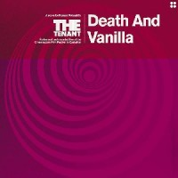Death And Vanilla - The Tenant