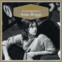 Image of Anne Briggs - An Introduction To