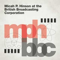 Image of Micah P. Hinson - At The British Broadcasting Corporation