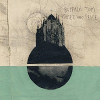 Image of Buffalo Tom - Quiet And Peace