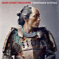 Image of Manic Street Preachers - Resistance Is Futile