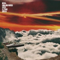 Image of Noel Gallagher's High Flying Birds - It's A Beautiful World