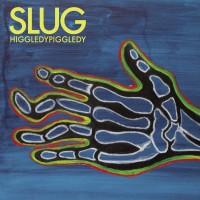 Image of Slug - Higgledy Piggledy