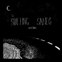 Image of The Shifting Sands - Zoe / Run
