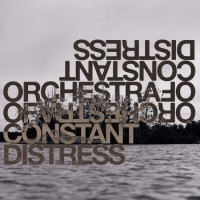 Image of Orchestra Of Constant Distress - Distress Test