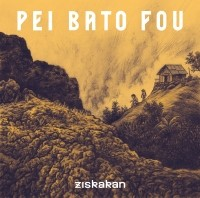 Image of Ziskakan - Pei Bato Fou