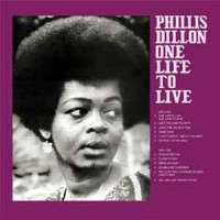 Phillis Dillon - One Life To Live