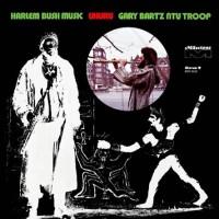 Image of Gary Bartz NTU Troop - Harlem Bush Music - Uhuru