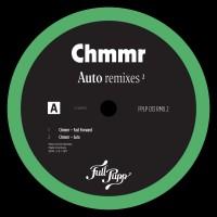 Image of CHMMR - Auto Remixes 2 (Prins Thomas Diskomiks)