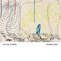 Image of Peter Zummo - Frame Loop