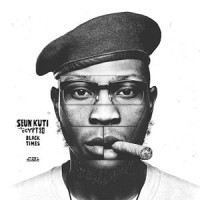 Image of Seun Kuti & Egypt 80 - Black Times