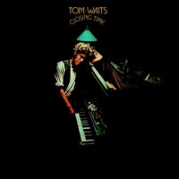 Image of Tom Waits - Closing Time - Remastered