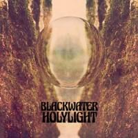 Image of Blackwater Holylight - Blackwater Holylight