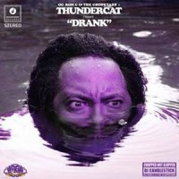 Image of Thundercat, OG Ron C & The Chopstars - Drank