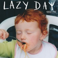 Image of Lazy Day - Weird Cool