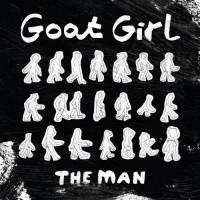 Goat Girl - The Man