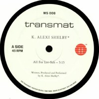 K Alexi Shelby - All For Lee Sah