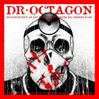Image of Dr Octagon - Moosebumps An Exploration Into Modern Day Horripilation