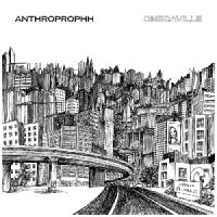 Image of Anthroprophh - Omegaville