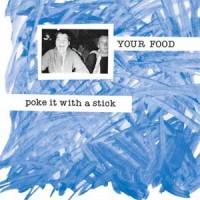 Image of Your Food - Poke It With A Stick