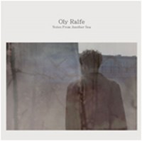 Image of Oly Ralfe - Notes From Another Sea