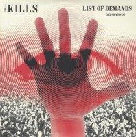 Image of The Kills - List Of Demands (Reparations)