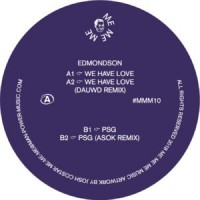Image of Edmondson - We Have Love - Inc. Dauwd / Asok Remixes
