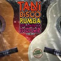 Image of Various Artists - Tani: Disco Rumba & Flamenco Boogie, 1976 €