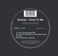 Image of Demuja - Come To Me - Inc. Folamour Remix