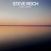 Image of Steve Reich - Pulse / Quartet