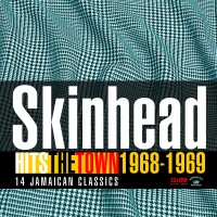 Image of Various Artists - Skinhead Hits The Town 1968-1969
