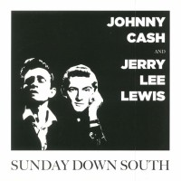Image of Johnny Cash & Jerry Lee Lewis - Sunday Down South