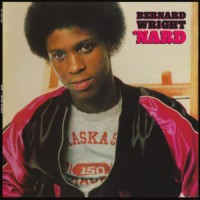 Bernard Wright - 'Nard