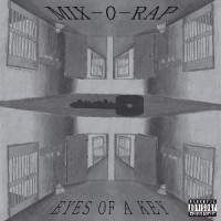Mix-O-Rap - Eyes Of A Key
