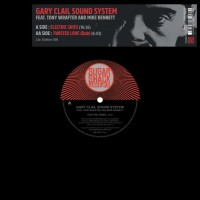 Image of Gary Clail Sound System - Electric Skies / Twisted Love (Dub)