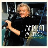 Image of Marilyn Monroe - I Wanna Be Loved By You