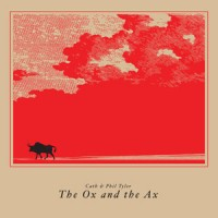 Image of Cath & Phil Tyler - The Ox And The Ax