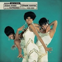 Image of The Supremes - Supreme Rarities: Motown Lost And Found