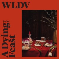Image of WLDV - A Dying Feast EP